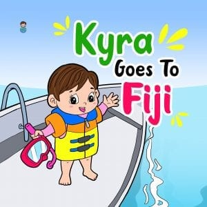 Kyra Goes To Fiji - Children's Picture Book Cover